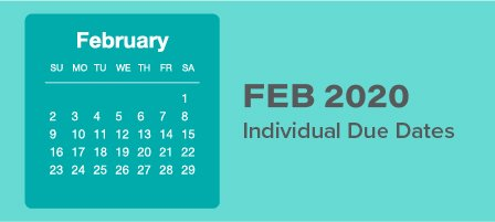 Feb 2020 individual due dates